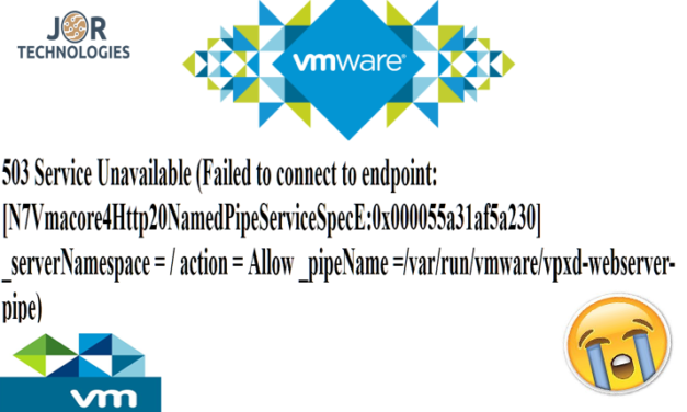 Troubleshooting vCenter error: 503 Service unavailable failed to connect to endpoint vpxd webserver pipe